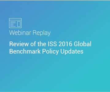 Webinar Replay: Review of the ISS 2016 Global Benchmark Policy Updates