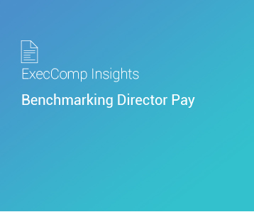 ExecComp Insights: Benchmarking Director Pay