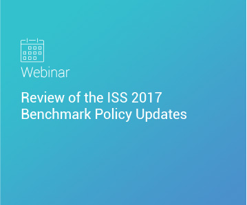 Webinar: Review of the ISS 2017 Benchmark Policy Updates